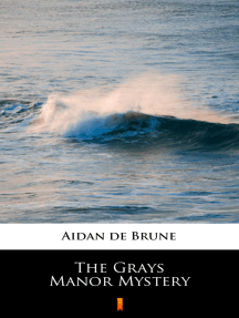 The Grays Manor Mystery