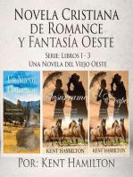 Novela Cristiana de Romance y Fantasía Oeste Serie