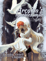 Arcadia's Ignoble Knight