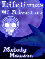 Lifetimes of Adventure