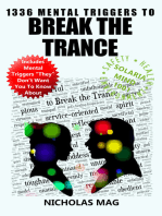 1336 Mental Triggers to Break the Trance
