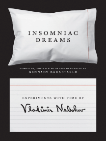 Insomniac Dreams: Experiments with Time by Vladimir Nabokov
