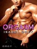 Orgasm - Orgy (Orgasm #5)