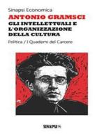 Gli intellettuali e l'organizzazione della cultura