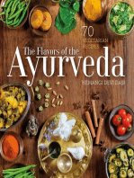 The Flavors of the Ayurveda: 70 Vegetarian Recipes