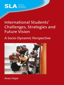 International Students Challenges, Strategies and Future Vision: A Socio-Dynamic Perspective