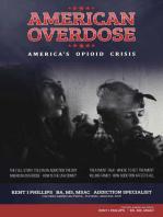 American Overdose: America's Opioid Crisis