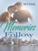 Memories Follow