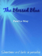 The Blessed Blue