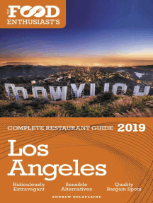 Los Angeles - 2019 - The Food Enthusiast's Complete Restaurant Guide: The Food Enthusiast's Complete Restaurant Guide