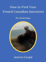 How to Find Your French Canadian Ancestors