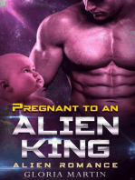 Pregnant to an Alien King - Scifi Alien Abduction Romance