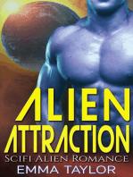 Alien Attraction - Scifi Alien Invasion Romance
