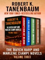 The Butch Karp and Marlene Ciampi Novels Volume Three