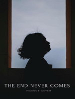 The End Never Comes