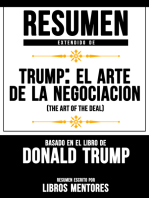 Trump: El Arte De La Negociación (The Art Of The Deal) - Resumen Extendido Basado En El Libro De Donald Trump
