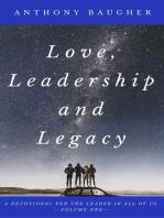 Love, Leadership and Legacy