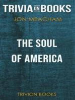 The Soul of America by Jon Meacham (Trivia-On-Books)
