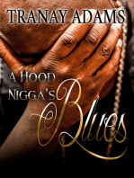 A Hood Nigga's Blues