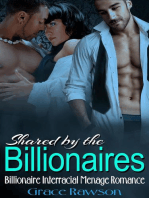 Shared by the Billionaire - Billionaire Interracial Menage Romance