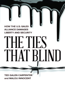 The Ties That Blind: How the U.S.-Saudi Alliance Damages Liberty and Security