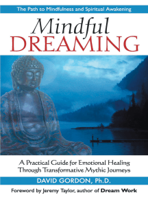 Mindful Dreaming: A Practical Guide for Emotional Healing Through Transformative Mythic Journeys