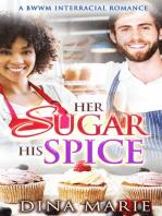 Her Sugar His Spice