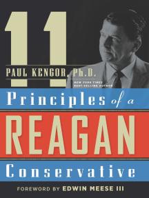 11 Principles of a Reagan Conservative by Paul Kengor - Read Online