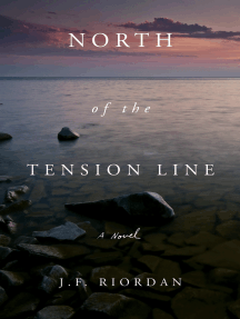 North of the Tension Line