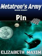 Pin (Metatron's Army, Book 8)