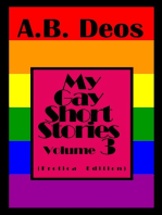 My Gay Short Stories - Volume 3 (Erotica Edition)