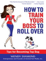 How to Train Your Boss to Roll Over