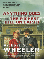 Anything Goes and The Richest Hill on Earth
