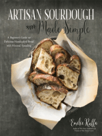 Artisan Sourdough Made Simple: A Beginner's Guide to Delicious Handcrafted Bread with Minimal Kneading