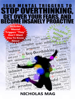 1660 Mental Triggers to Stop Overthinking, Get Over Your Fears, and Become Insanely Proactive