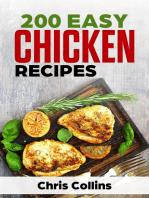 200 Easy Chicken Recipes Cookbook