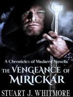 The Vengeance of Mirickar