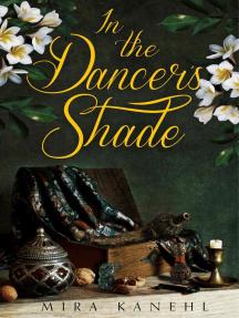 In the Dancer's Shade: Naupaka, #3