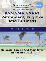 Your Complete Panama Expat Retirement Fugitive & Business Guide