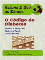 Resumo & Guia De Estudo - O Código Do Diabetes