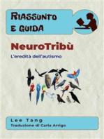 Riassunto E Guida - Neurotribù: L'Eredità Dell'Autismo