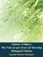 Islamic Folklore The Tale of 500 Years of Worship Bilingual Edition