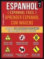Espanhol ( Espanhol Fácil ) Aprender Espanhol Com Imagens (Vol 9)