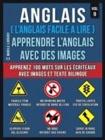 Anglais ( L'Anglais facile a lire ) - Apprendre L'Anglais Avec Des Images (Vol 9)