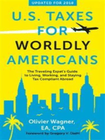 US Taxes for Worldly Americans: The Traveling Expat's Guide to Living, Working, and Staying Tax Compliant Abroad