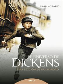 El universo de Dickens: Una lección de humanidad