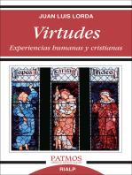 Virtudes. Experiencias humanas y cristianas.