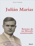 Julián Marías. Retrato de un filósofo enamorado