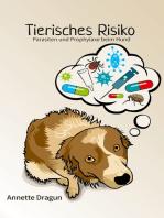 Tierisches Risiko