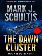 The Dawn Cluster I